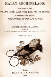 The Malay Archipelago Alfred Russel Wallace